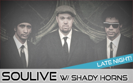 Soulive w/ The Shady Horns