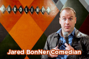 Jared BonNer Comedian (18+)
