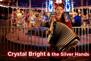 Crystal Bright &amp; the Silver Hands