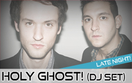 Holy Ghost! (DJ Set)