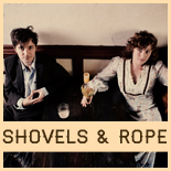 Shovels & Rope