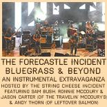 The Forecastle Incident with Special Guests