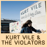 Kurt Vile &amp; the Violators