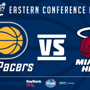 Pacers vs Heat, Conference Finals Round 3, Home Game 1