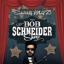 Bob Schneider w/ Max Frost and Logan Brill