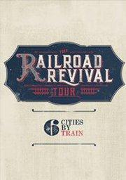 SOLD OUT: The Railroad Revival Tour: Mumford and Sons, Edward Sharpe & the Magnetic Zeros, Old Crow Medicine Show