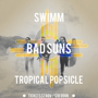 Detroit Bar Presents Bad Suns, SWIMM, Tropical Popsicle