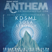 Friday Night Anthem KDSML, SOSA, STROOLY & KENO
