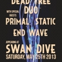 Dead Tree Duo + Primal Static