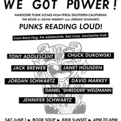 Black Flag, Redd Kross, Adolescents Vets read We Got Power!