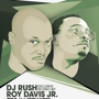 7.12 DJ Rush w/ Roy Davis Jr. @ The Mid
