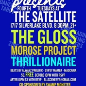 All Scene Eye Presents The Gloss, Morose Project, Thrillionaire