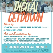 B. Fresh Presents Digital Getdown with Joakim (DJ Set), Free The Robots (DJ Set), Channel One