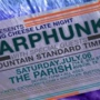 Parish Presents Earphunk w/ Mountain Standard Time