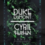 Lights Down Low Presents LIGHTS DOWN LOW PRESENTS DUKE DUMONT AND CYRIL HAHN, Duke Dumont, Cyril Hahn