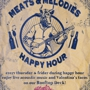 """Meats & Melodies"" Happy Hour (4pm-7pm)"
