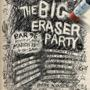  Deadbird Records presents THE &quot;BIG ERASER&quot; SXSW 2011 Unofficial PARTY!