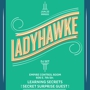 Ladyhawke DJ Set w/ Learning Secrets and Secret Guest!