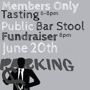 Members Only Tasting + PUBLIC Barstool Fundraiser