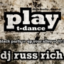 PLAY T-Dance, DJ Russ Rich