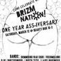 Brizm Nation// One Year Ass-Versary: Bring Ya Ass//