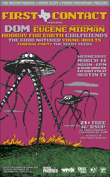 First Contact w/Dom, Good Natured, Hooray For Earth, Funeral Party, Girlfriends, Seedy Seeds, Young Adults & Eugene Mirman