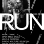 Run with Nosaj Thing, Open Mike Eagle, Kelela Clipping. and more!