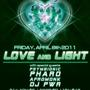 Love and Light (Reno NV) w/ Psymbionic, Pharo and More @ Firehouse