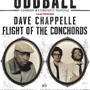 Funny or Die Presents Oddball Comedy & Curiosity Festival feat. Dave Chappelle, Flight of the Conchords and MORE!