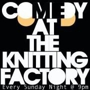 "Comedy Night @ The Knit ""Front Bar"" - with Hannibal Buress"