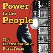Power to the People: The Electrification of Rural Texas