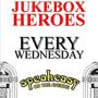 Jukebox Heroes Every Wednesday at Speakeasy
