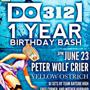 312 Urban Wheat Ale presents: <br />Do312 1-Year Birthday Bash <br />PETER WOLF CRIER | YELLOW OSTRICH