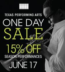 Texas Performing Arts One Day Sale