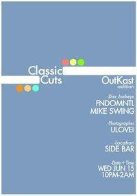Classic Cuts: Outkast Edition w/ DJ Fndomntl + DJ Mike Swing + ulovei