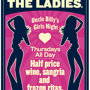 Uncle Billy's Girls Night: 1/2 off Wine, Sangria & Frozen Ritas All Day!