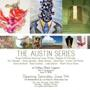 The Austin Series Part One