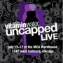 vitaminwater | UNCAPPED LIVE <br />treasure fingers | willy joy | hussle club (dj set) | team bayside high | makeshiftprodigy