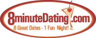 8minuteDating Singles Party (Ages 30 to 40)!