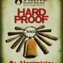Hard Proof Afrobeat / Os Alquimistas
