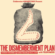 Goldenvoice and IHEARTCOMIX Present The Dismemberment Plan with Telekinesis