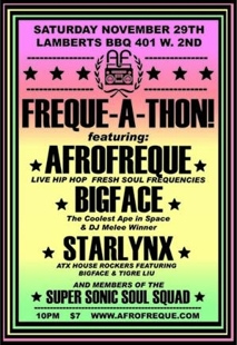 Freque-a-Thon w/ Afrofreque, Starlynx, and DJ Bigface
