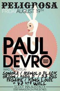 PAUL DEVRO (Mad Decent / LA) with PELIGROSA