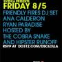 Lolla Afterparty: Friendly Fires DJ Set!