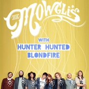 The Mowgli's Hunter Hunted and Blondfire