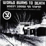 world burns to death