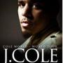 Scoremore Presents: J. COLE: COLE WORLD TOUR