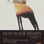 Dead Black Hearts EP Release w/ New Roman Times & Western Ghost House