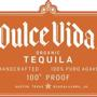 Dulce Vida Tequila