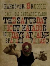 The Saturday Night Matador